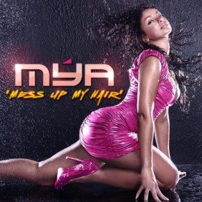 Download Mya Mess Up My Hair iTunes Plus M4A AAC