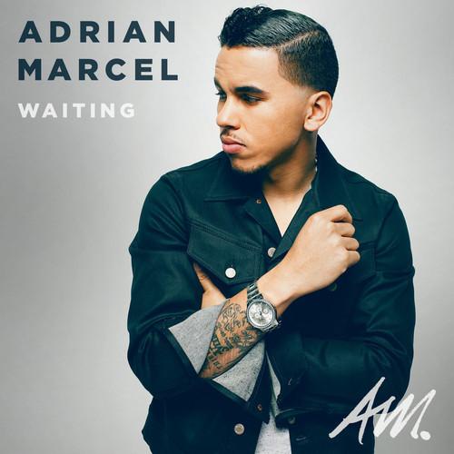 Adrian-Marcel-Waiting