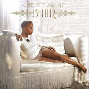 Recenzja: Chrisette Michele Better