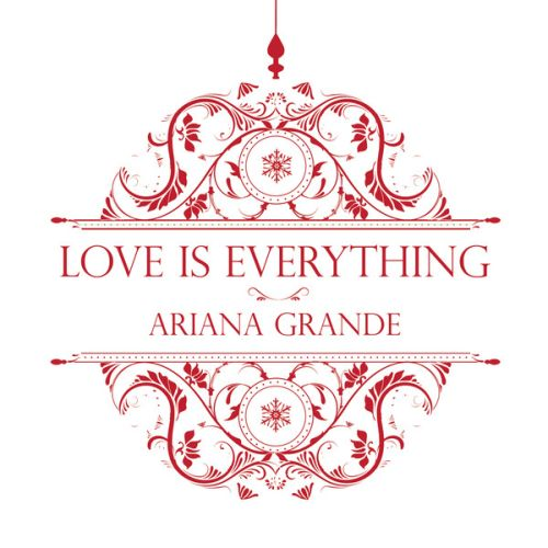 Ariana-Grande-Love-Is-Everything