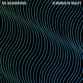 Recenzja: The Heliocentrics 13 Degrees of Reality