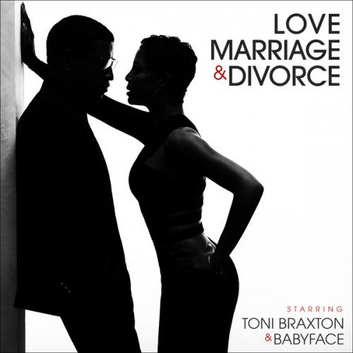 Toni Braxton & Babyface - Love, Marriage & Divorce Deluxe Version Album Download