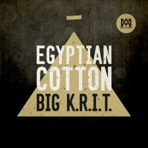 "Nowy utwór: Big K.R.I.T ""Egyptian Cotton"""