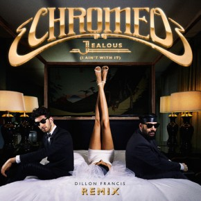 "Nowe utwory: Chromeo feat. Ezra Koening ""Ezra's Interlude"", Chromeo ""Jelaous"" (Dillon Francis remix)"