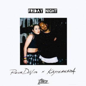 "Nowy utwór: Reva DeVito ""Friday Night"""