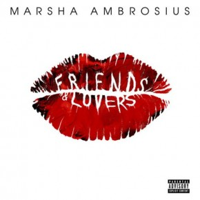 Odsłuch: Marsha Ambrosius Friends & Lovers