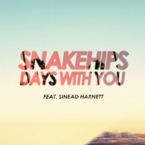 snakehips-dayswithyou