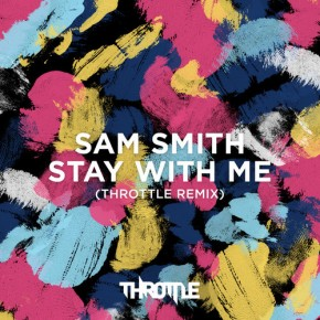 "Nowy utwór: Sam Smith ""Stay With Me"" (Throttle Remix)"