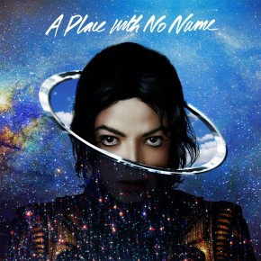 """Nowy teledysk: Michael Jackson """"A Place With No Name"""""""