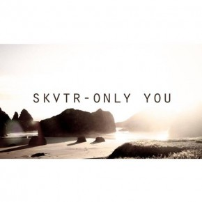 "Nowy utwór: SKVTR ""Only You"""