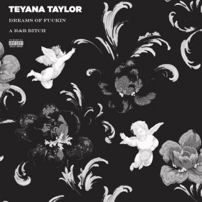 "Nowy utwór: Teyana Taylor ""Dreams of Fuckin' a R&B Bitch"""