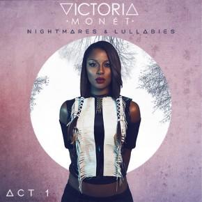 Nowe EP: Victoria Monét Nightmares & Lullabies (Act 1)