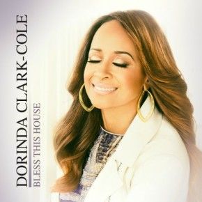 """Nowy utwór: Dorinda Clark-Cole """"Bless This House"""""""