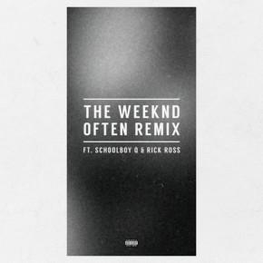 "Nowy utwór: The Weeknd feat. Schoolboy Q, Rick Ross ""Often (Remix)"""