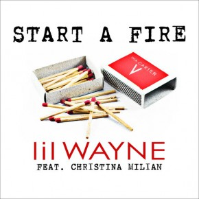 "Nowy utwór: Lil Wayne feat. Christina Milian ""Start a Fire"""