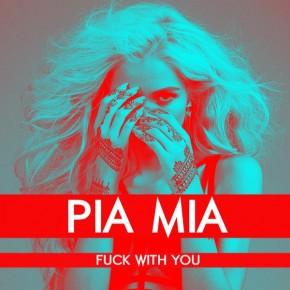 """Nowy utwór: Pia Mia """"Fuck With You"""""""