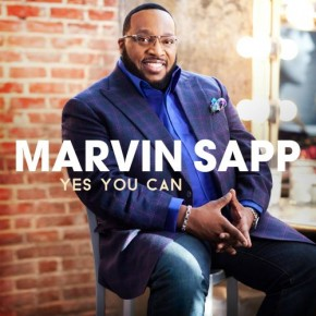 "Nowy utwór: Marvin Sapp ""Yes You Can"""
