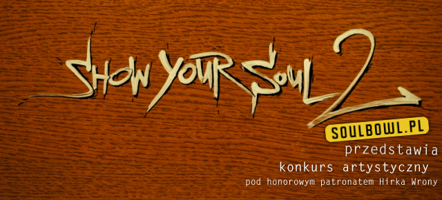 Kolejna muzyczna kompilacja od Soulbowl. Tworzymy Show Your Soul 2!