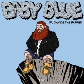 "Nowy utwór: Action Bronson & Chance the Rapper ""Baby Blue"""