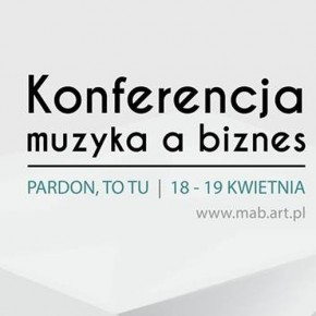 """Konferencja """"Muzyka a Biznes"""" w weekend w Warszawie"""
