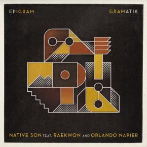 """Gramatik feat. Raekwon & Orlando Napier """"Native Son"""""""