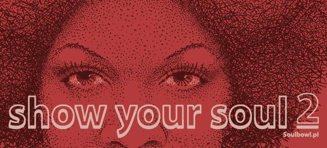 Show Your Soul Vol. 2