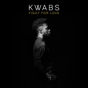 "Nowy utwór: Kwabs ""Fight For Love"""