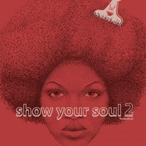 Show Your Soul promuje: Jenna J i 9styl.e
