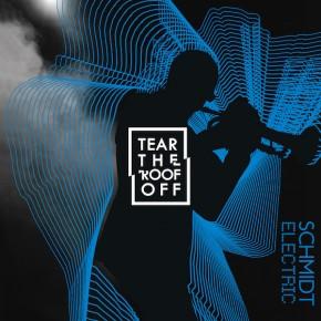 Recenzja: Schmidt Electric Tear The Roof Off