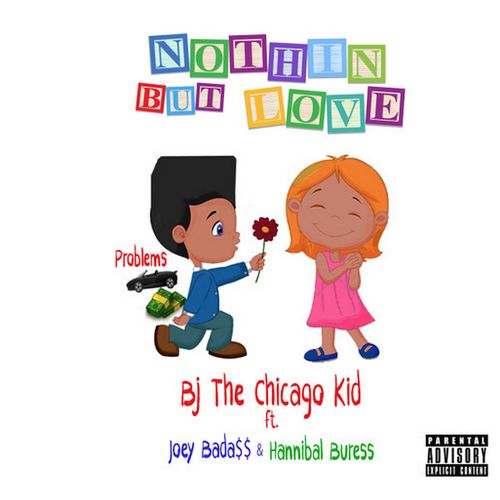 bj-the-chicago-kid-joey-badass-hannibal-buress-nothin-but-love-mp3