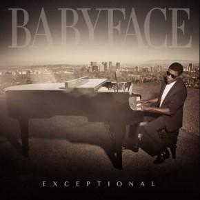 "Nowy utwór: Babyface ""Exceptional"""