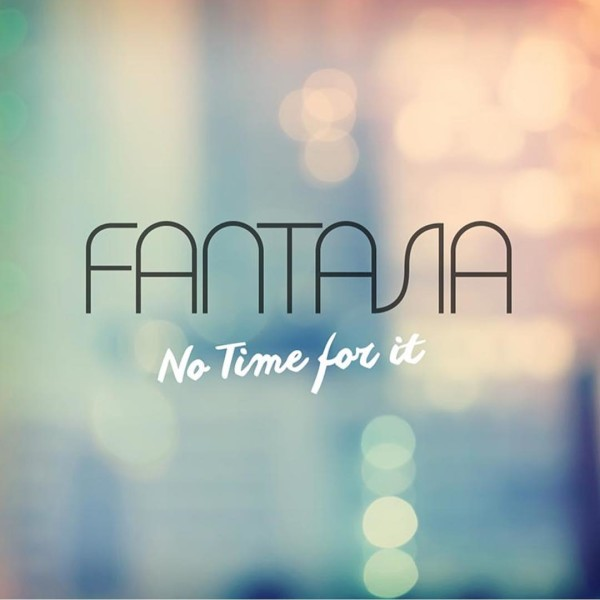 fantasia-no-time-for-it-1-thatgrapejuice-600x600