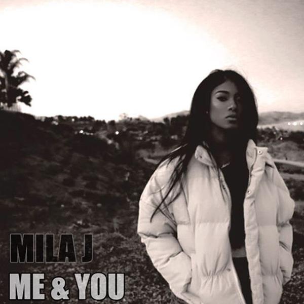 mila-j-me-and-you