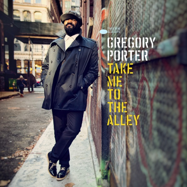 gregory-porter-couv-take-me-to-the-alley