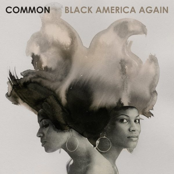 common-black-america-again-track-list-715x715