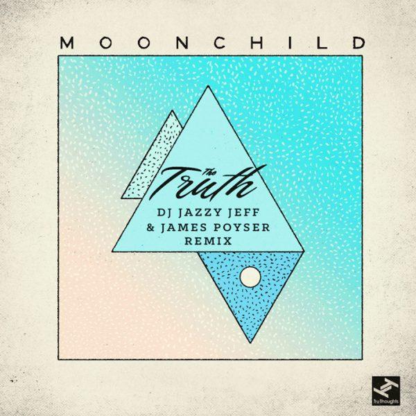 moonchild-the-truth-dj-jazzy-jeff-james-poyser-remix-mp3