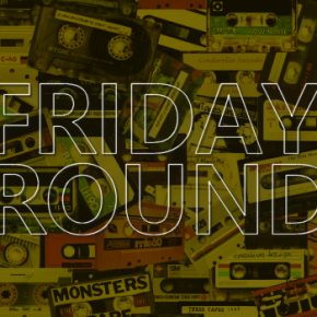FridayRoundUp with Tinashe and schafter