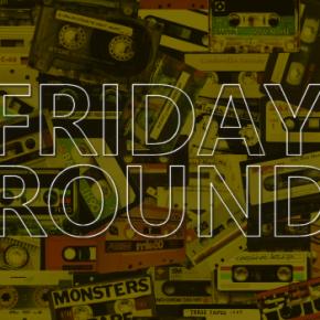 FridayRoundUp with Tinashe and schafter