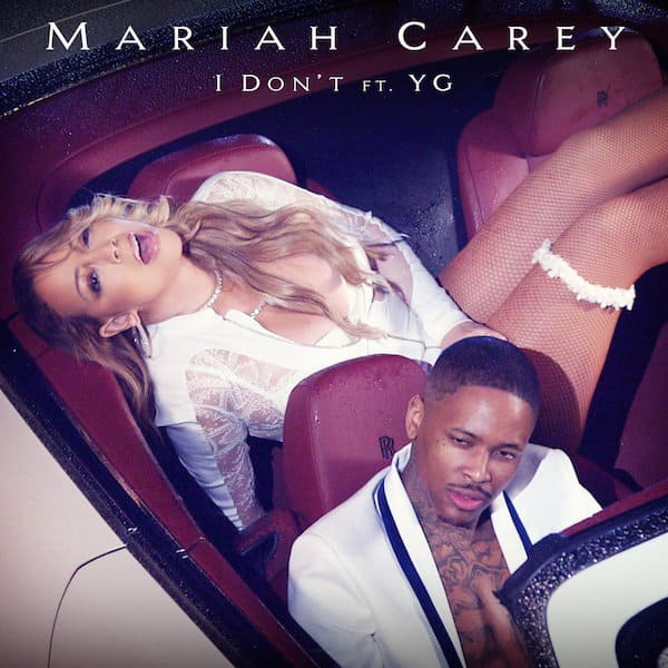 mariah-carey-yg-i-dont-cover-art