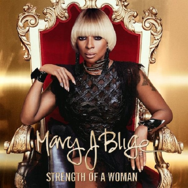 Recenzja Mary J. Blige Strength of a Woman