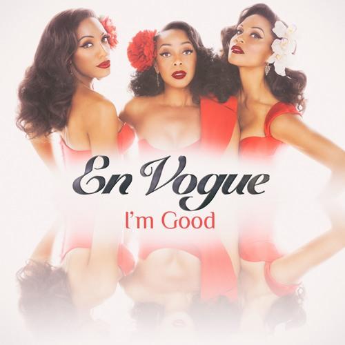 En Vogue powracają znowy utworem I'm Good