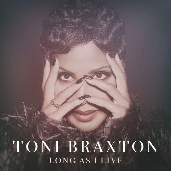 As Long As ILive kolejnym singlem zapowiadajacym nowy album Toni Braxton