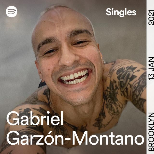 Spotify Singles Gabriel Garzón-Montano